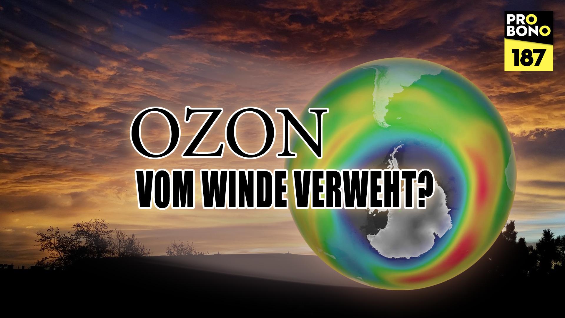 Ozon – Was war das noch? (probono Magazin)