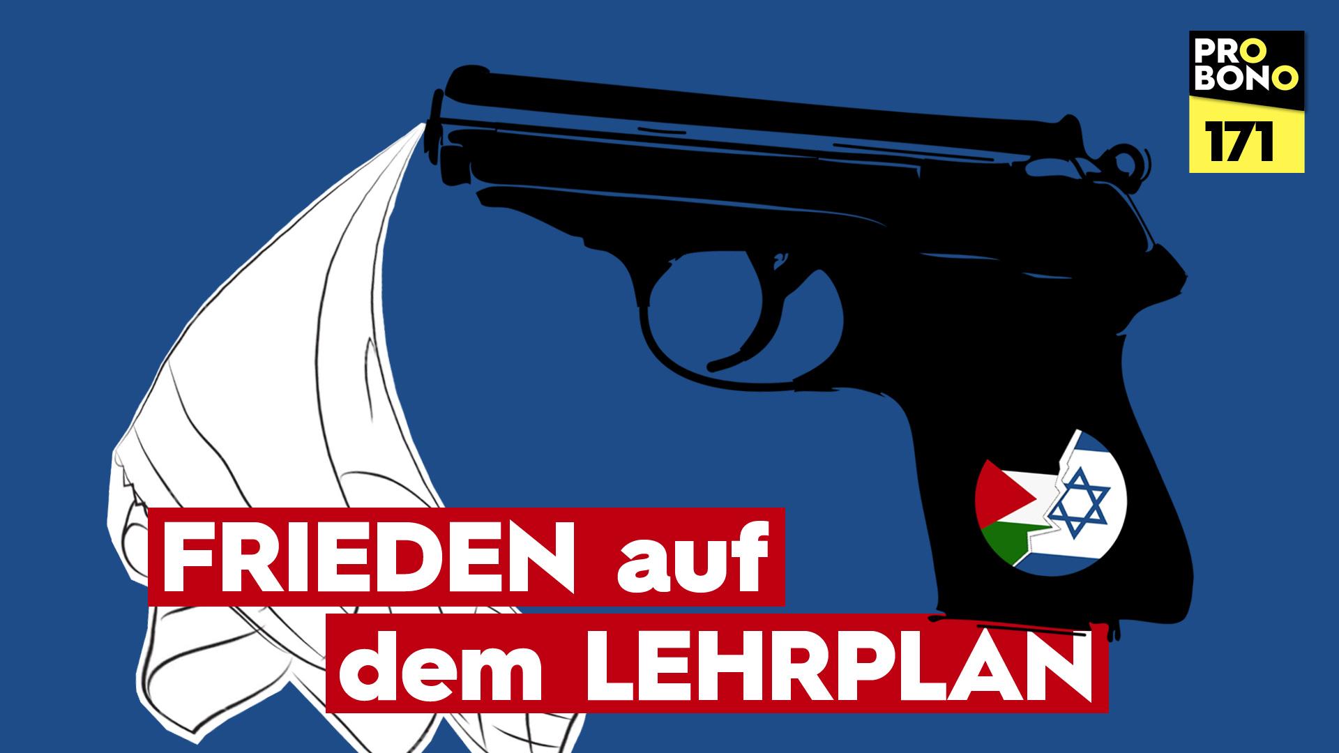 Israel – Frieden auf dem Lehrplan (probono Magazin)
