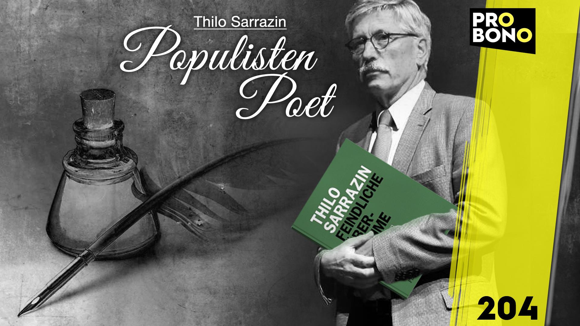 Thilo Sarrazin – Der Populisten-Poet (probono Magazin)