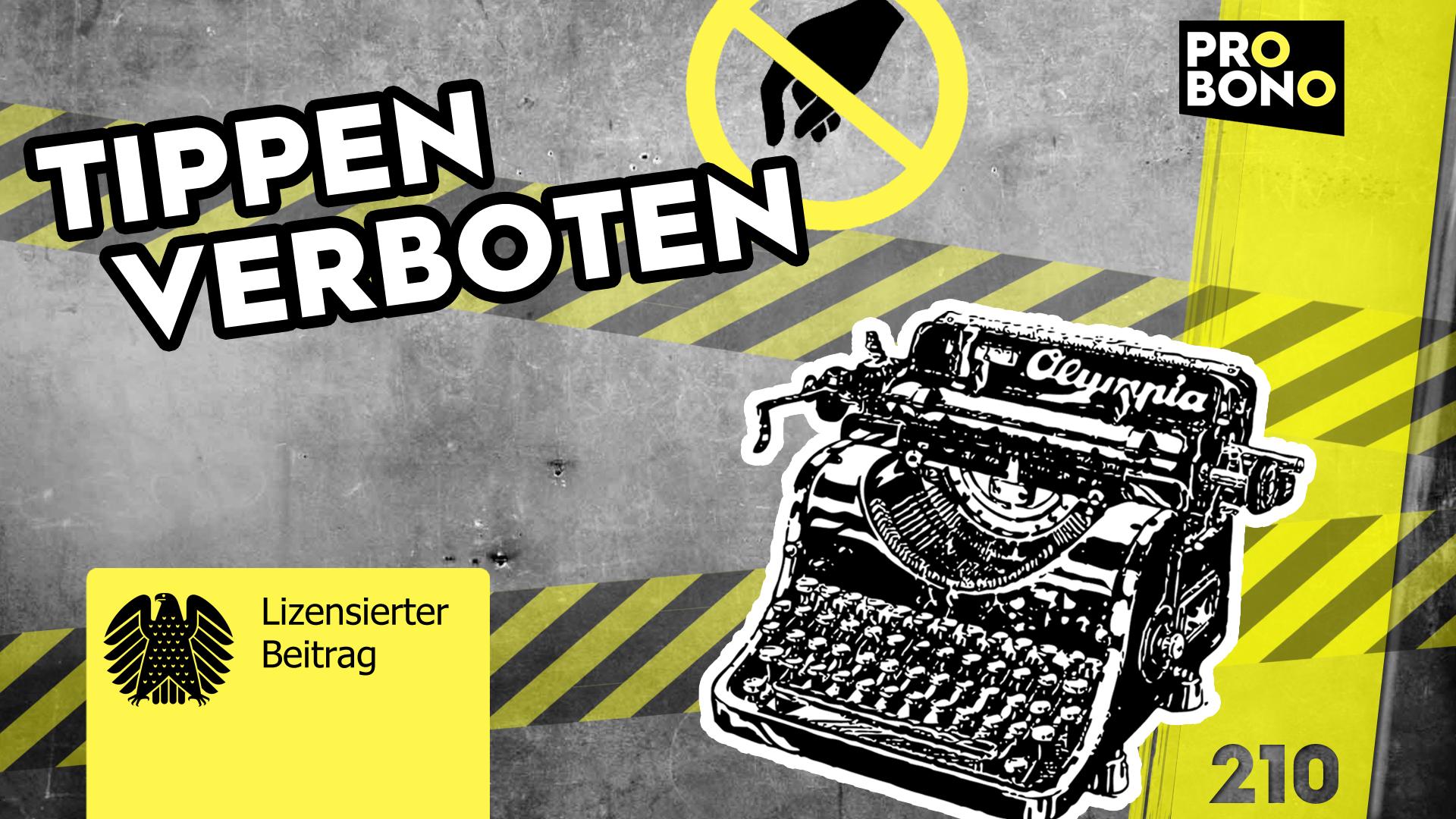 Tippen verboten: Ist die Pressefreiheit in Gefahr? (probono Magazin)