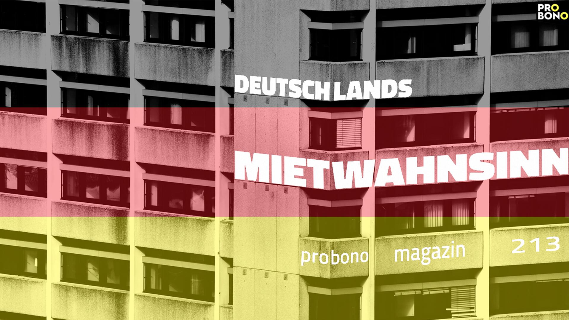 Selbstbestimmt Wohnen: Tschüss Mietpreiswahnsinn! (probono Magazin)