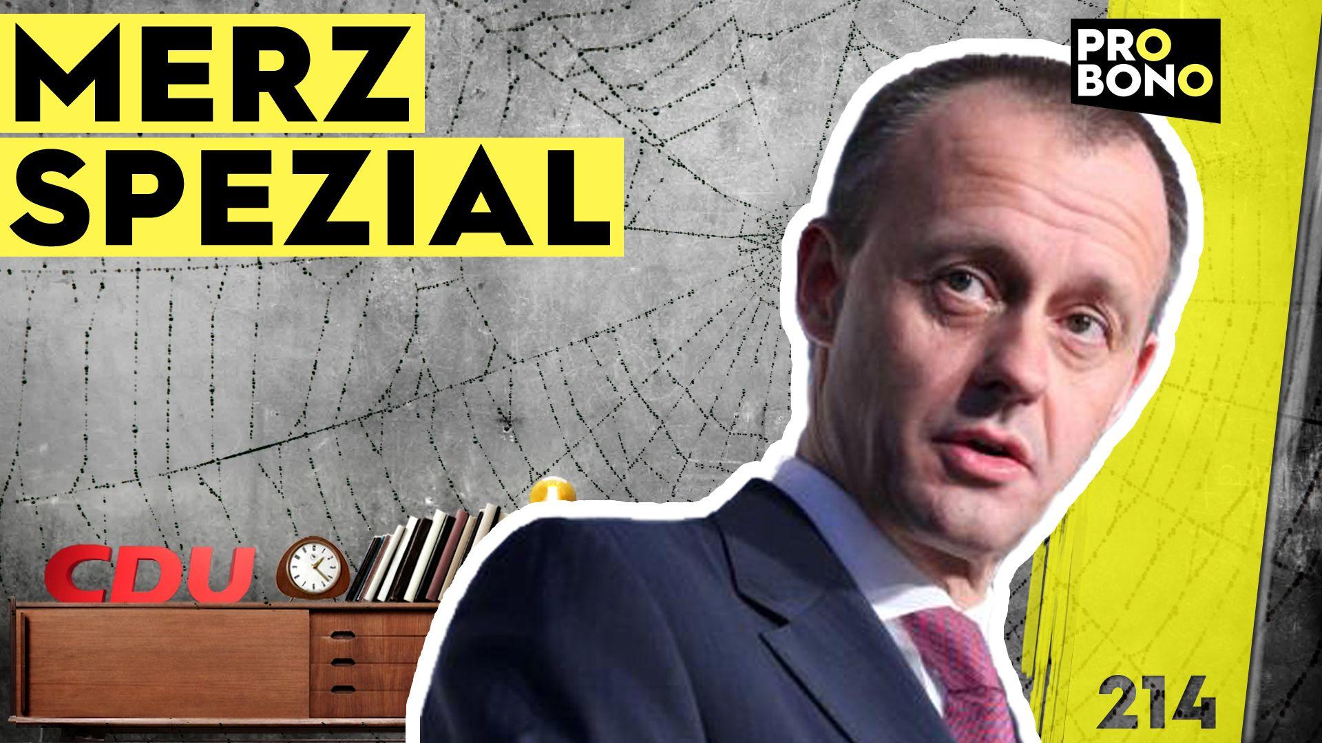 Die Iden des Friedrich Merz: Ein Lobbyist als CDU-Chef? (probono Magazin)